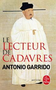 Le lecteur de cadavres de Antonio Garrido